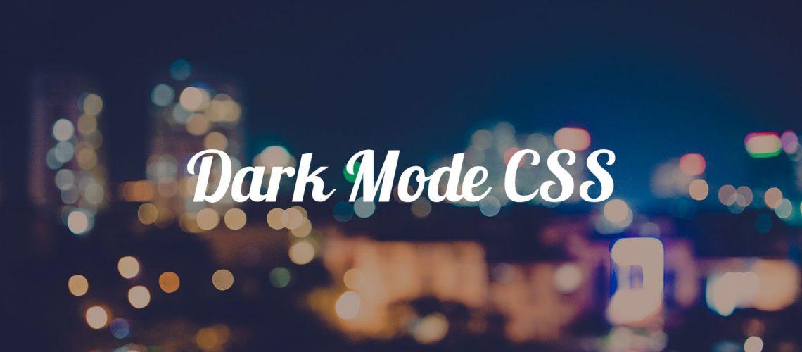 Dark Mode CSS