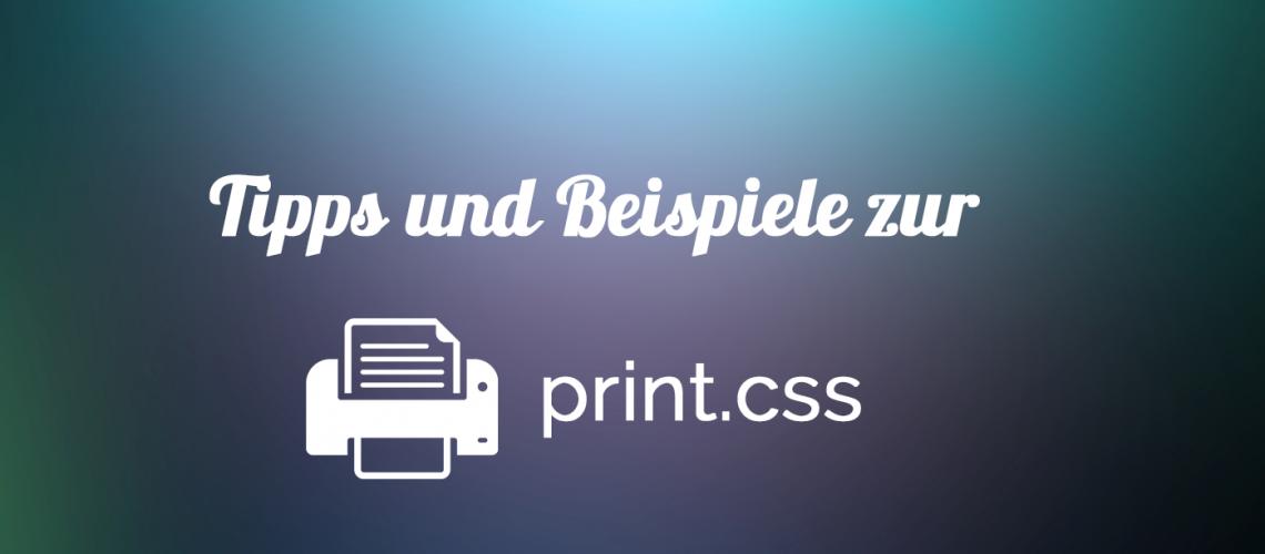 print.css testen beispiele und tipps