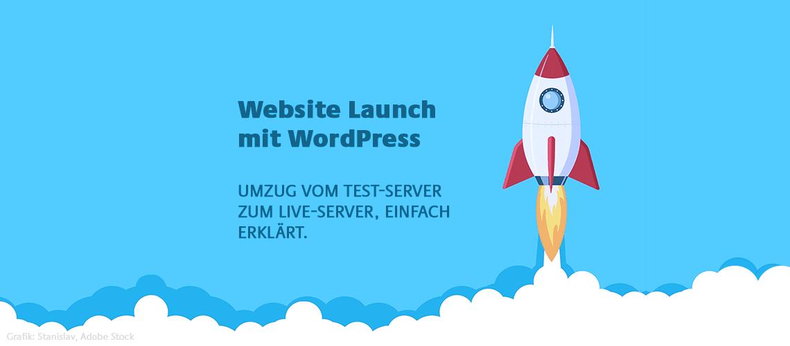 Website Launch mit WordPress Server Umzug einfach